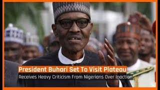 Nigeria News Today: Fulani Herdsmen: Buhari Set To Visit Plateau (26/06/2018)