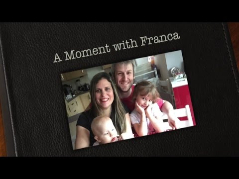 A Moment with Franca