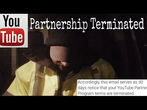My Partnership was Terminated - Your Youtube Partner Program Terms are Terminated