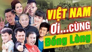 Xuân Hinh 2020 | Việt Nam ƠI ! Cùng Đồng Lòng | Official MV | Nhiều Nghệ Sĩ