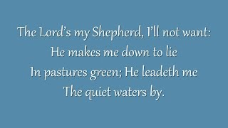The Lord's My Shepherd, I'll Not Want (Metropolitan Tabernacle)