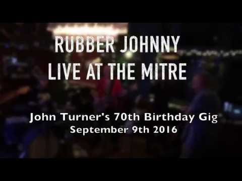 John Turner turns 70 with Rubber Johnny