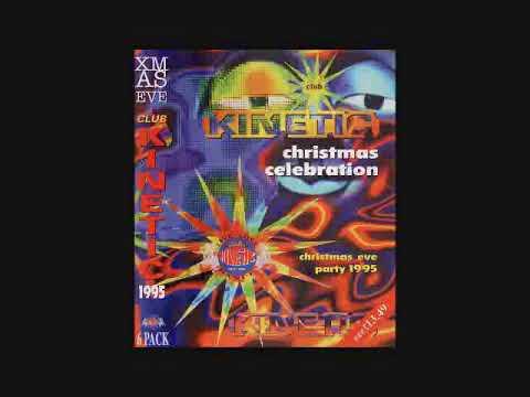 Club Kinetic - Christmas Celebration (24.12.95) - Demand