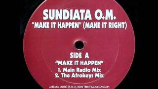 Sundiata O.M.: Make it Happen (Main Radio Mix)