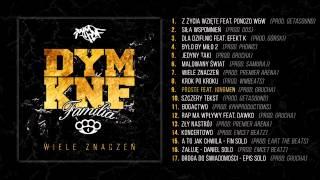09. DYM KNF - Proste feat. Jongmen (prod. Grucha)