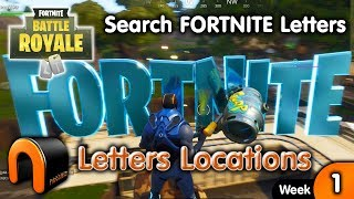 Search FORTNITE Letters - Fortnite Letter Locations - Week 1 Battle Pass Challenge