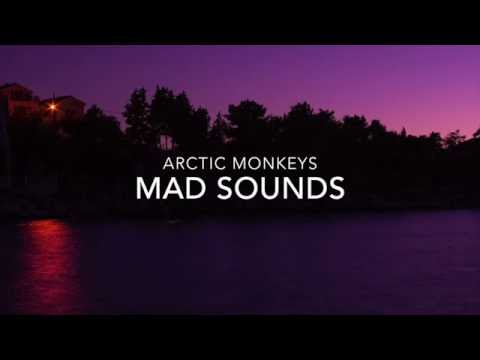 Arctic Monkeys- Mad Sounds Lyric Video
