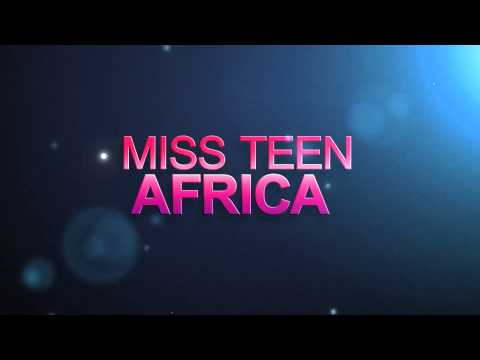 Miss Teen Africa 2015 ---- Coming Soon