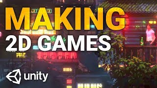 How To Make 2d Games With Unity 2019! 🔥