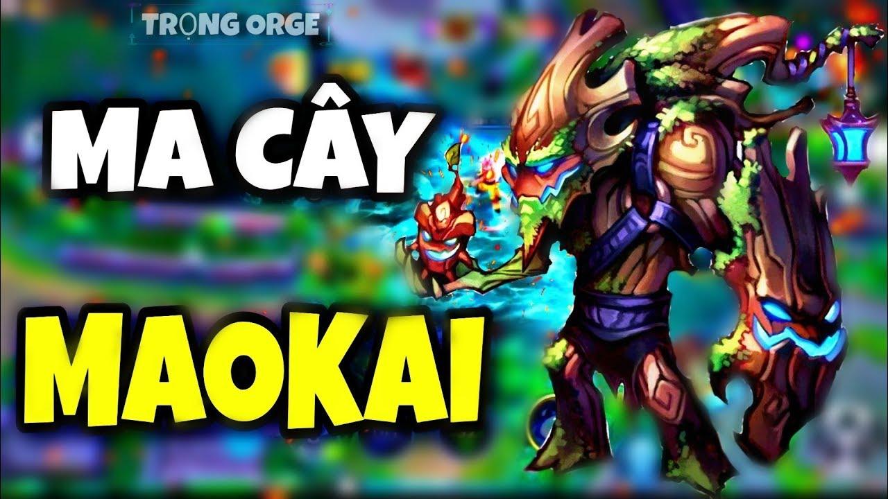 [LOL Mobile Fake] Maokai Ma Cây và Thánh KS | Trọng Orge