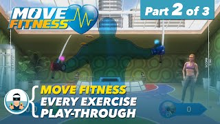 "Move Fitness | Every Exercise Play-Through | Part 2 of 3 - ""Fun With Balls (and Swords)"""