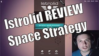 Istrolid REVIEW - December 2016 [SPACE GAMES]