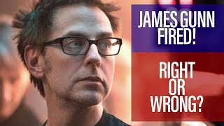 Was James Gunn's Firing From Guardians Right Or Wrong?