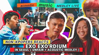 NON KPOPERS REACTS - EXO EXO'rDIUM IN SEOUL (UNFAIR + ACOUSTIC MEDLEY)
