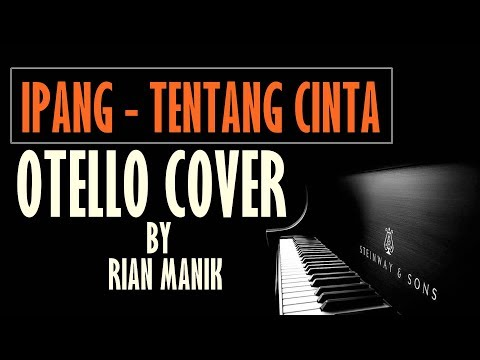 Ipang - Tentang Cinta Intro Tutorial Piano Cover By Otello Piano