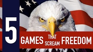 5 games that scream freedom and punch evil in the face