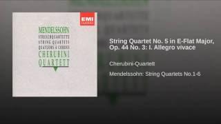 Streichquartett Nr.5 Es-dur op.44 Nr.3: I. Allegro vivace