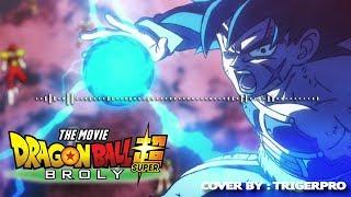Dragon Ball Super Broly Bardock Falls Epic Cover.mp3