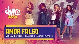 Amor Falso - Wesley Safadão, Kevinho e Aldair Playboy | FitDance Teen (Coreografía) Dance Video