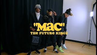 """Mac"" - The Future Kingz (Official Music Video)"