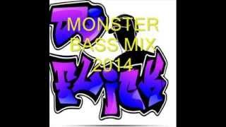 DJ FLICK Presents MONSTER BASS MIX 2014