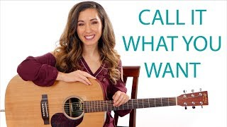 Call It What You Want - Taylor Swift Easy Guitar Lesson with Play Along