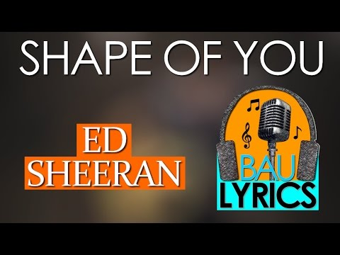 [Lyrics] Ed Sheeran - Shape Of You (Boyce Avenue Cover)