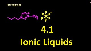 4.1 Ionic Liquids [IB SL Chemistry] not examined by IB