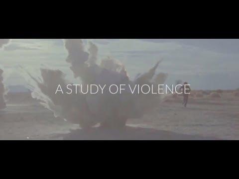 A Study of Violence by Romain Gavras