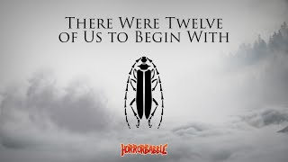 """""""There Were Twelve of Us to Begin With"""" by Ian Gordon / HorrorBabble ORIGINAL"""