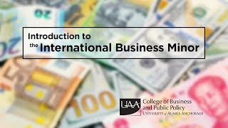 Introduction to the International Business Minor