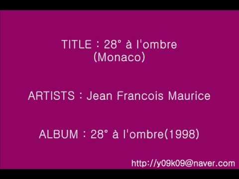 28° a l'ombre(Monaco) - Jean Francois Maurice_Instrumental