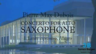 James Barger - Dubois Concerto, mvt. I (Lento espressive; Allegro)