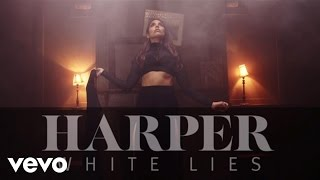 Harper - White Lies