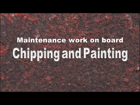 Maintenance on Board: Chipping