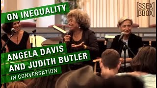 on inequality angela davis and judith butler in conversation