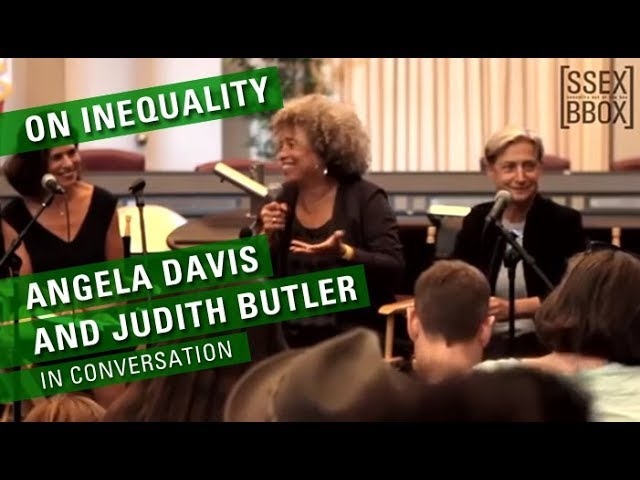 On Inequality | Angela Davis and Judith Butler in Conversation