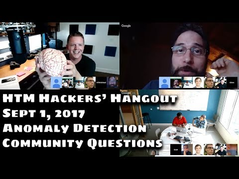 HTM Hackers' Hangout (Sept 1, 2017) [Focus on Anomaly Detection]