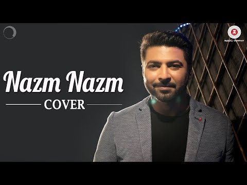 Nazm Nazm Cover | Bhaven Dhanak
