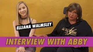 Elliana Walmsley - Interview With Abby