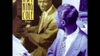 "Nat King Cole   ""I Got It Bad and That Ain"
