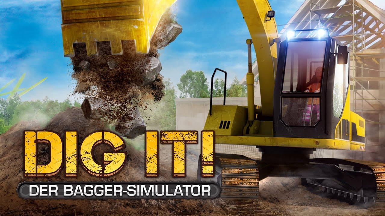 Dig It Der Bagger Simulator Offizieller Trailer Youtube