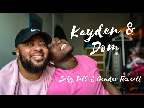 Kayden & Dom - Baby Talk + GENDER REVEAL!!! (watch til the end 😂)