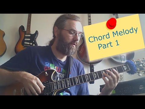 Chord Melody for Guitar - part 1