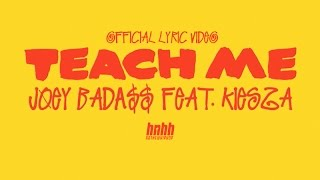 "Joey Bada$$ ft. Kiesza - ""Teach Me"" (Official Lyric Video)"