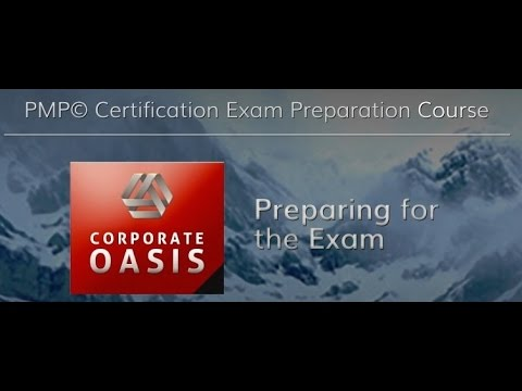 Corporate Oasis: PMP Certification Training - Preparing for the Exam ...