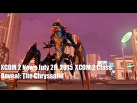 Xcom 2 News July 28 2015 Xcom 2 Class Reveal The Chryssalid Youtube