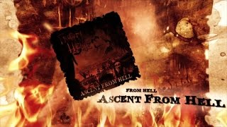 From Hell - Ascent From Hell (Album Trailer)