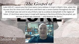 Luke 4:25-27 Lesson 40 February 26, 2021
