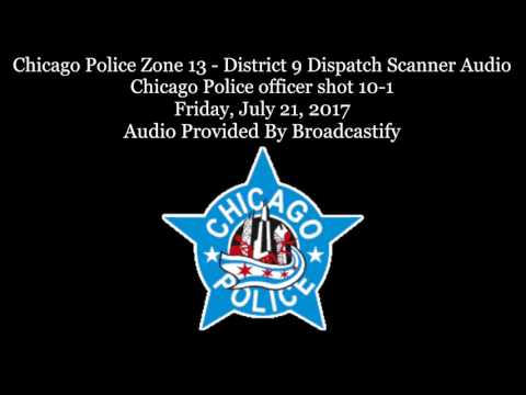 Chicago Police Zone 13 Dispatch Scanner Audio Chicago Police officer shot responding to robbery